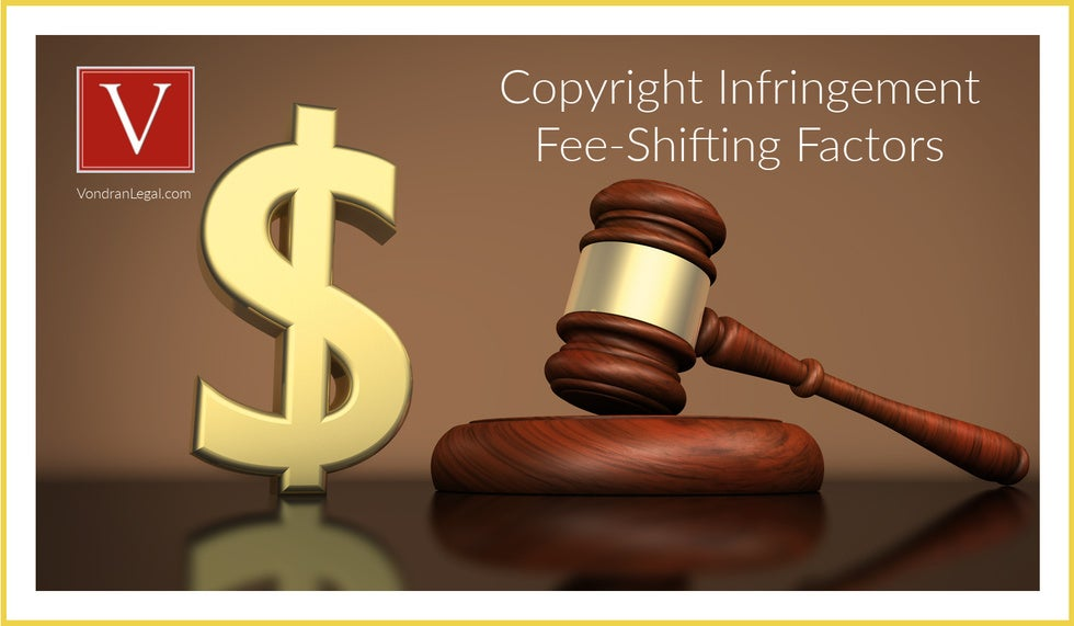 fee shifting in copyright cases
