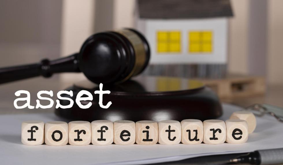 Asset forfeiture attorney