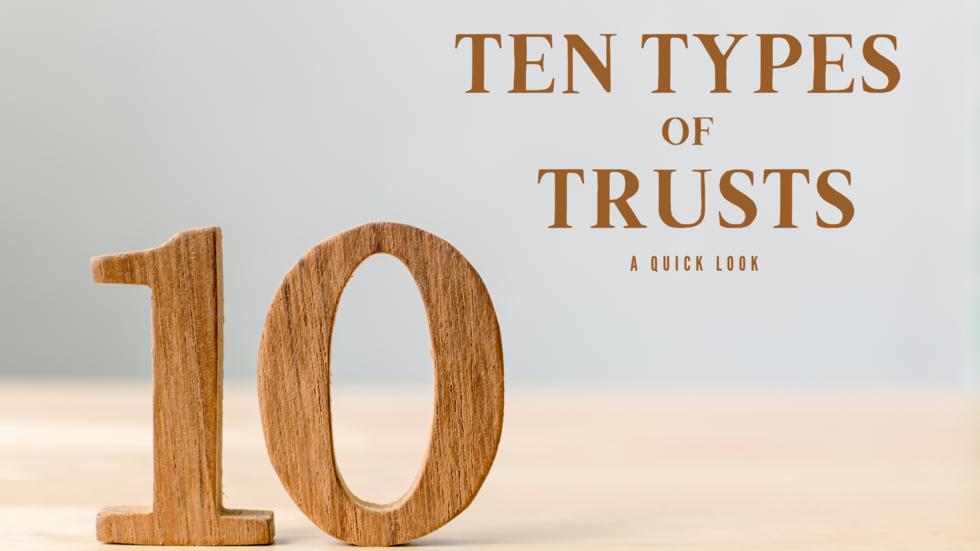 10-Types-Trusts