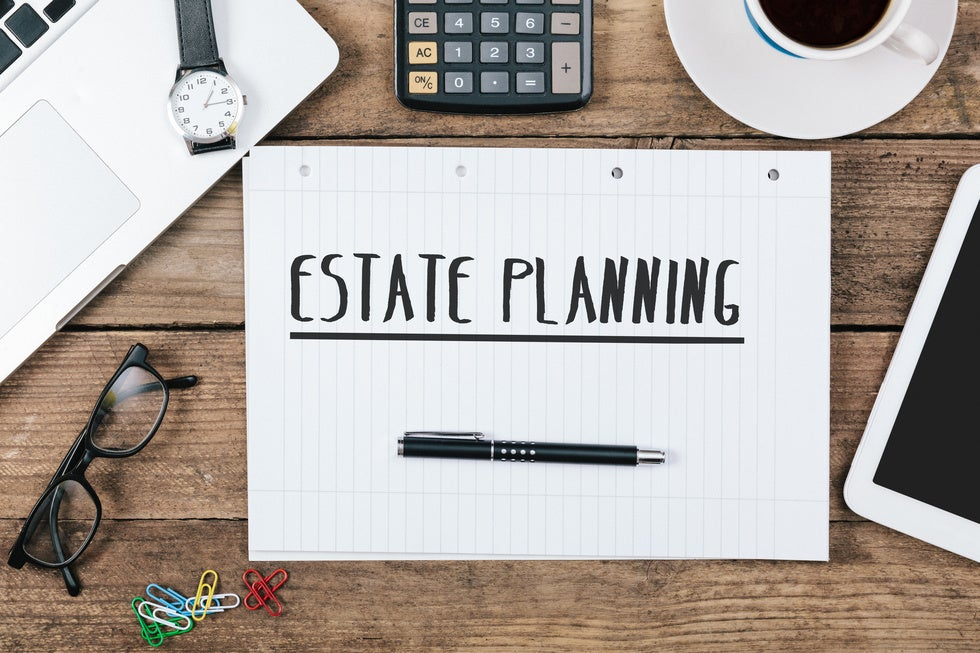 The Importance to You and Your Family of Having an Estate Plan