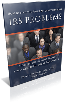 How to Find the Right Attorney for Your IRS Problems