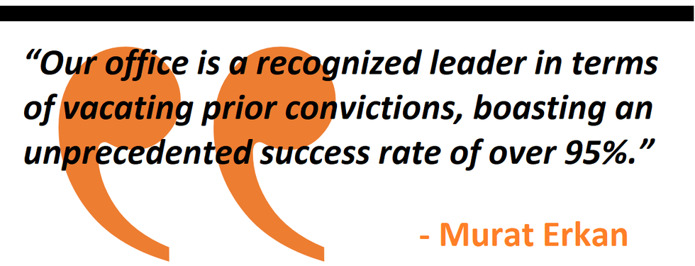 Our office is a recognized leader in terms of vacating prior convictions, boasting an unprecedented success rate of over 95%.
