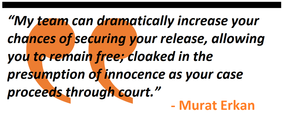"""""""My team can dramatically increase your chances of securing your release, allowing you to remain free; cloaked in the presumption of innocence as your case proceeds through court. """""""