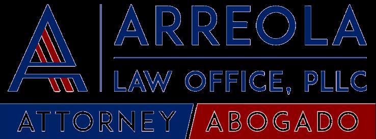 Arreola Law Office, PLLC