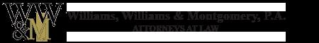 Williams, Williams & Montgomery, P.A.