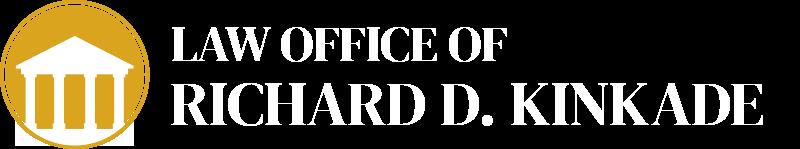 Law Office of Richard D. Kinkade