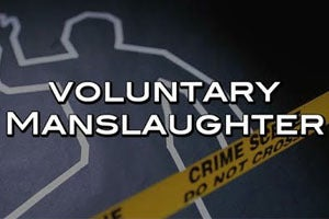 Voluntary Manslaughter – California Penal Code 192(a)