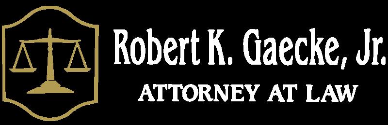 Robert K. Gaecke, Jr., P.C.