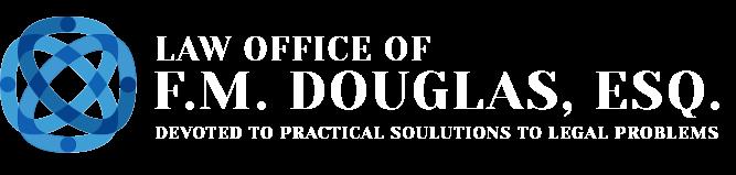 Law Office of F. M. Douglas, Esq.