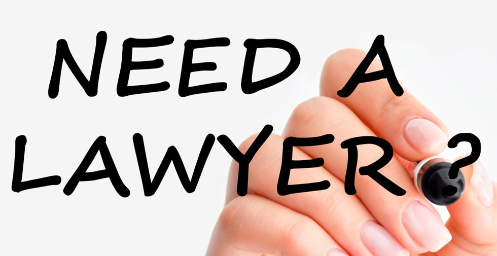 need a lawyer