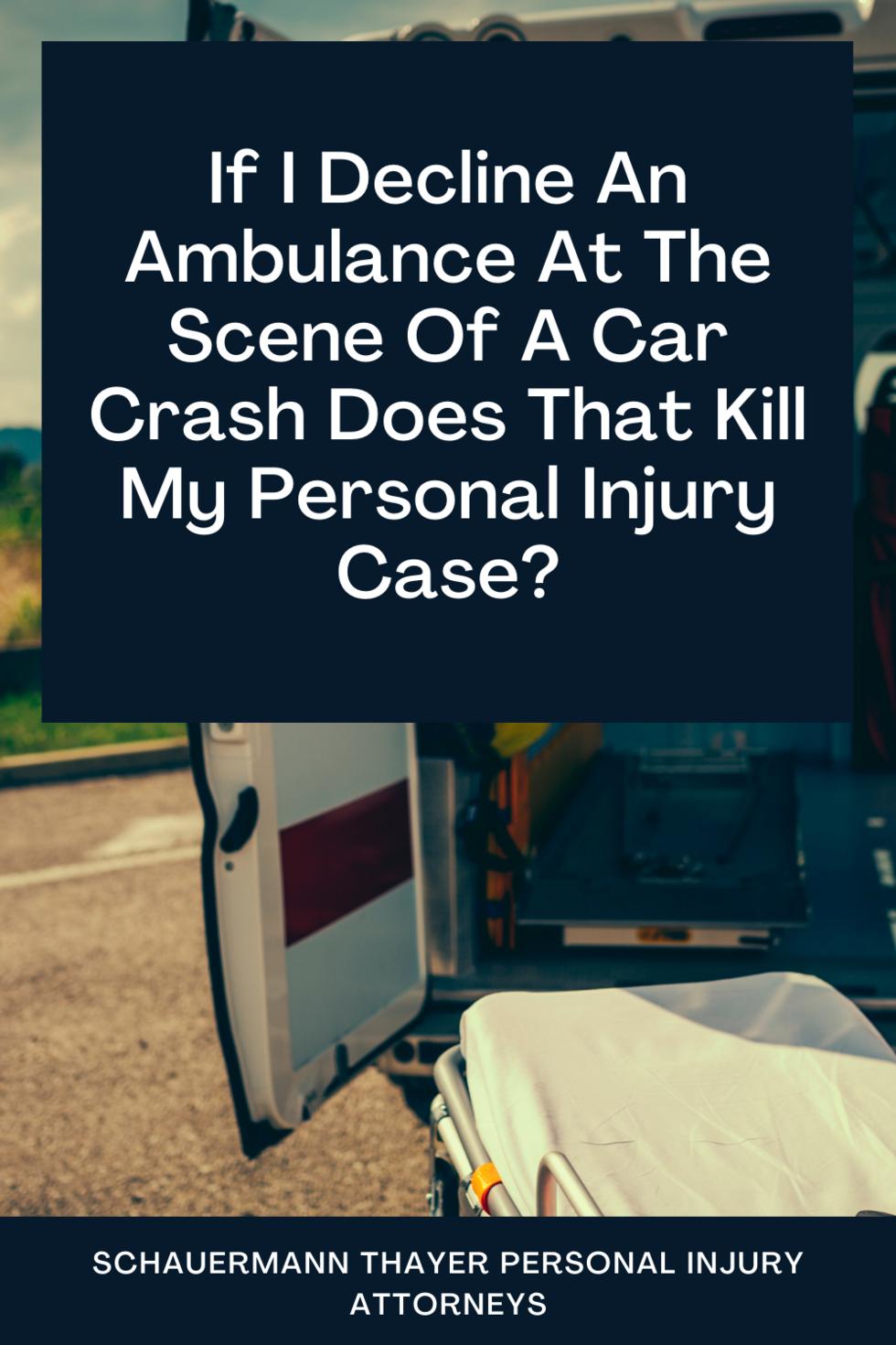 declining_ambulance_after_injury