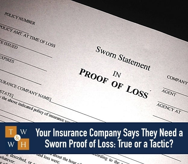 insurance company request for sworn proof of loss
